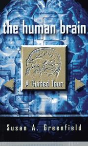 THE HUMAN BRAIN by Susan A. Greenfield