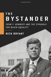 THE BYSTANDER by Nick Bryant