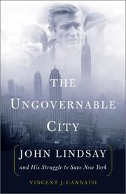 THE UNGOVERNABLE CITY by Vincent Cannato