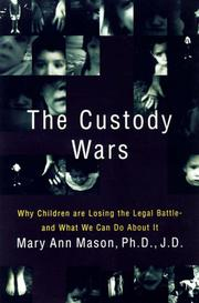 THE CUSTODY WARS by Mary Ann Mason