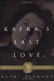 KAFKA'S LAST LOVE by Kathi Diamant