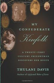 MY CONFEDERATE KINFOLK by Thulani Davis