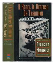 A REBEL IN DEFENSE OF TRADITION by Michael Wreszin