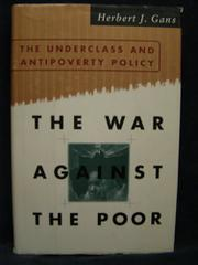 THE WAR AGAINST THE POOR by Herbert J. Gans