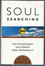 SOUL SEARCHING by William J. Doherty