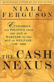 THE CASH NEXUS by Niall Ferguson