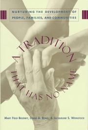 A TRADITION THAT HAS NO NAME by Mary Field Belenky