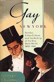 GAY NEW YORK by George Chauncey