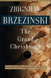 THE GRAND CHESSBOARD by Zbigniew Brzezinski