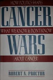 CANCER WARS by Robert N. Proctor