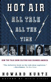 """HOT AIR: All Talk, All the Time"" by Howard Kurtz"