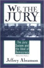 WE, THE JURY by Jeffrey Abramson