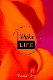 DYKE LIFE by Karla Jay