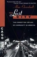 THE LOST CITY by Alan Ehrenhalt