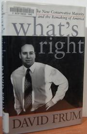 WHAT'S RIGHT by David Frum