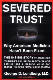 SEVERED TRUST by George D. Lundberg