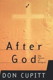 AFTER GOD by Don Cupitt