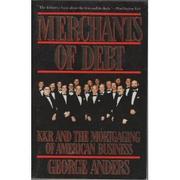 MERCHANTS OF DEBT by George Anders