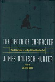 THE DEATH OF CHARACTER by James Davison Hunter