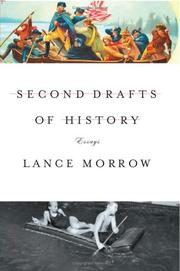 SECOND DRAFTS OF HISTORY by Lance Morrow
