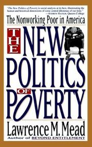 THE NEW POLITICS OF POVERTY: The Nonworking Poor in America by Lawrence M. Mead