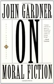 ON MORAL FICTION by John Gardner
