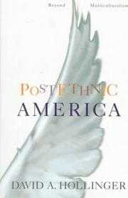 POSTETHNIC AMERICA by David A. Hollinger
