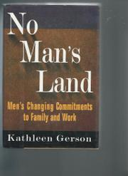 NO MAN'S LAND by Kathleen Gerson