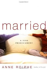 MARRIED by Anne Roiphe