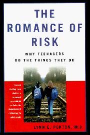 THE ROMANCE OF RISK by Lynn E. Ponton