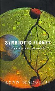 SYMBIOTIC PLANET by Lynn Margulis