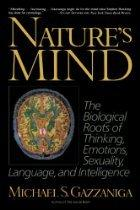 NATURE'S MIND by Michael S. Gazzaniga