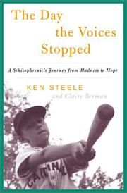 THE DAY THE VOICES STOPPED by Ken Steele