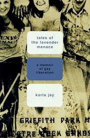 TALES OF THE LAVENDER MENACE by Karla Jay