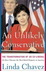 AN UNLIKELY CONSERVATIVE by Linda Chavez