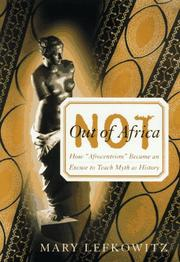 NOT OUT OF AFRICA by Mary Lefkowitz