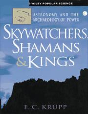 SKYWATCHERS, SHAMANS, AND KINGS by E.C. Krupp