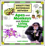 Cover art for WHAT'S THE DIFFERENCE BETWEEN APES AND MONKEYS AND OTHER LIVING THINGS?