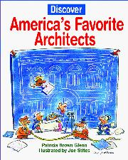 DISCOVER AMERICA'S FAVORITE ARCHITECTS by Patricia Brown Glenn