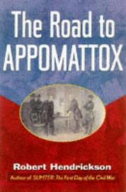 THE ROAD TO APPOMATTOX by Robert Hendrickson