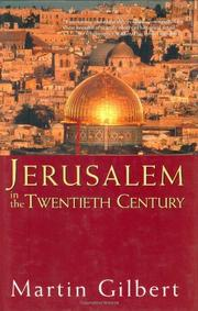 JERUSALEM IN THE TWENTIETH CENTURY by Martin Gilbert