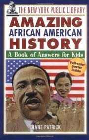THE NEW YORK PUBLIC LIBRARY AMAZING AFRICAN AMERICAN HISTORY by Diane Patrick