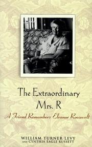 THE EXTRAORDINARY MRS. R by William Turner Levy