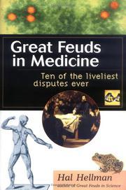 GREAT FEUDS IN MEDICINE by Hal Hellman