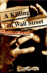 A KILLING ON WALL STREET by Derrick Niederman