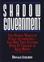 SHADOW GOVERNMENT by Donald Axelrod