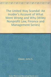 THE UNITED WAY SCANDAL by John S. Glaser