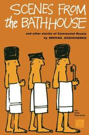 SCENES FROM THE BATHHOUSE and other stories of Communist Russia by Mikhall Zoshchenko