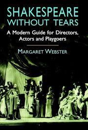 SHAKESPEARE WITHOUT TEARS by Margaret Webster