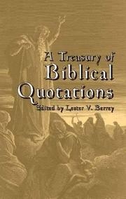 A TREASURY OF BIBLICAL QUOTATIONS by Lester V.-Ed. Berrey